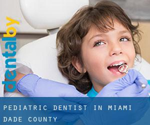 Pediatric Dentist in Miami-Dade County