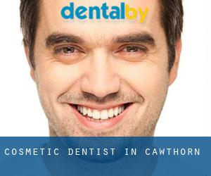 Cosmetic Dentist in Cawthorn