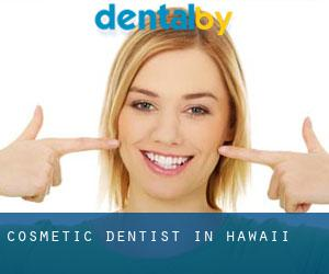 Cosmetic Dentist in Hawaii