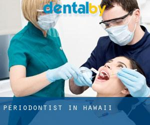 Periodontist in Hawaii