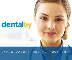 Cyrus Javadi DDS PC (Houston)