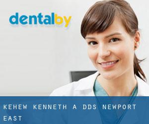Kehew Kenneth a DDS Newport East